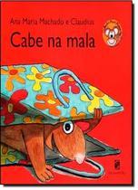 Cabe na mala - Salamandra Literatura (Moderna)