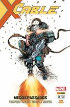 Cable - Ed. 3 - Medos Passados - Marvel