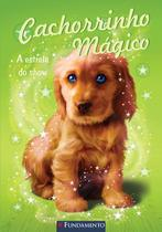 Cachorrinho Magico - A Estrela do Show - Fundamento -