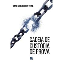 Cadeia de custódia de prova - Scortecci Editora -