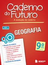 Caderno Do Futuro Geografia - 9º Ano - Ftd -
