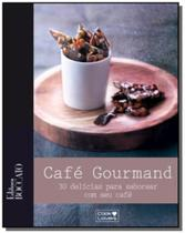 Cafe gourmand: 30 delicias para saborear com seu c - Cooklovers