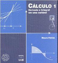 Calculo 1: derivada e integral em uma variavel - Unb -