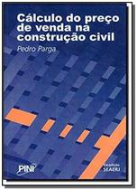 Calculo do preco de venda na construcao civil - Pini -