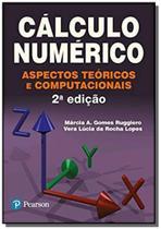 Calculo numerico: aspectos teoricos e computaciona - Pearson