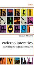 Caldas Aulete caderno interativo: Atividadenários com dici - Lexikon -