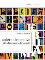 Caldas aulete caderno interativo - atividades com dicionario - Lexikon -