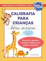Caligrafia para crianças: letra cursiva - Sextante