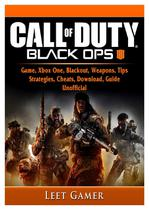 Call of Duty Black Ops 4 Game, Xbox One, Blackout, Weapons, Tips, Strategies, Cheats, Download, Guide Unofficial - Gamer guides llc