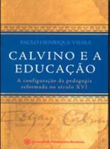 Calvino e a educaçao - Mackenzie