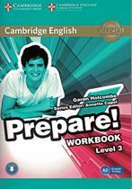 Cambridge english prepare! 3 wb with online audio - 1st ed - Cambridge University -