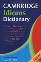 Cambridge idioms dictionary - 2nd edition - Cambridge university