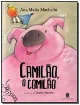 Camilão, o Comilão - Coleção Batutinha - Salamandra -