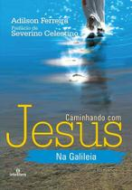 Caminhando com Jesus da Galileia - Intelítera