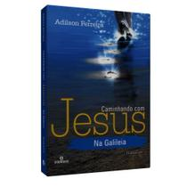 Caminhando com Jesus na Galileia - Intelítera