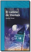 Camino de sherlock - Alfaguara