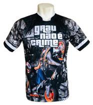 Camisa/Camiseta Moto - Grau Não é Crime - Favela - Quebrada - Jotaz