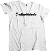Camisa Curso Profissão Faculdade Contabilidade Fac 129 - Dunose Estamparia