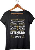 Camiseta Aniversário As Rainhas Nascem Em Setembro De 1995 - Printare