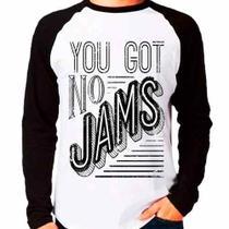 Camiseta Blusa Raglan Manga Longa Kpop Bts You Got No Jams - Eanime
