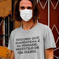camiseta com frase engracada quarentena e meu estilo de vida - Lojadacamisa
