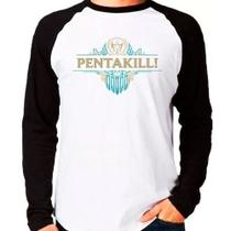 Camiseta League Of Legends Lol Pentakill Raglan Manga Longa - Eanime