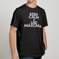 Camiseta Preta Keep Calm e Use Máscara - Casa Dos Mundos