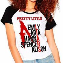 Camiseta Pretty Little Liars Pll Série Babylook Raglan - Eanime