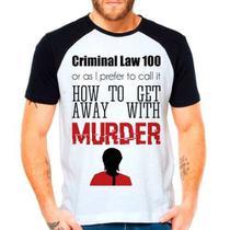 Camiseta Raglan Série How To Get Away With Murder - Eanime