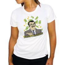 Camiseta Seu Barriga Pague o Aluguel Feminina Branca - Hipsters Camisetas