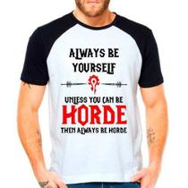 Camiseta World Of Warcraft Be Horde Raglan Manga Curta - Eanime