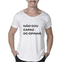 """Camisetas Masculinas Long Line Estampada """"NÃO SOU CAPAZ DE OPINAR"""" - Suffix"""
