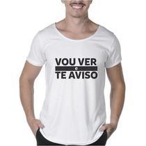 """Camisetas Masculinas Long Line Estampada """"VOU VER E TE AVISO"""" - Suffix"""