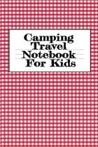 Camping Travel Notebook For Kids - Inge baum