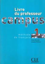 Campus livre du professeur 1 - Cle international - paris