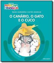 Canario, o gato e o cuco, o - colecao biblioteca01 - Scipione -