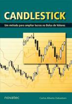 Candlestick - um metodo para ampliar lucros na bolsa de valores - Novatec -