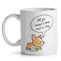 Caneca All You Need is Love and a Dog - Yaay