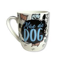 Caneca De Cerâmica Mãe De Dog Cachorro Cão Pet 400ml - Wellmix