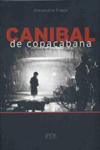 Canibal de Copacabana - Ptk livros -