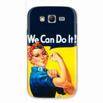 Capa para Galaxy Gran Neo Duos We Can Do It! 02 - Quero case