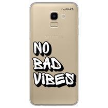 Capa para Galaxy J6 - No Bad Vibes - Mycase