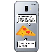 Capa para Galaxy J6 Plus - Diferença entre pizza e sua opinião - Mycase