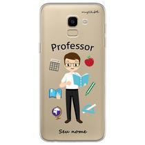 Capa para Galaxy J6 - Professor - Mycase