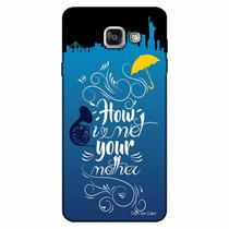 Capa Personalizada para Samsung Galaxy A7 2016 How I Met Your Mother - TV71
