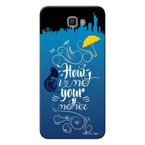 Capa Personalizada para Samsung Galaxy j7 Prime How I Met Your Mother - TV71