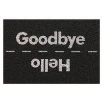 Capacho De Entrada Vinil Super Print Hello Goodbye 40X60Cm- KAPAZI -