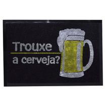 Capacho Dizeres 40cm x 60cm - Trouxe a Cerveja - Camesa -