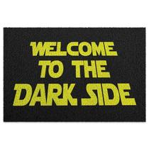 Capacho em Vinil Welcome to the Dark Side - 60 x 40 - Yaay