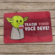 """Capacho Mestre MiniOda """"Trazer Vinho Você Deve!"""" (Eco Slim) - Yaay"""